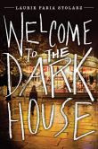 Welcome to the Dark House (Dark House Series #1)