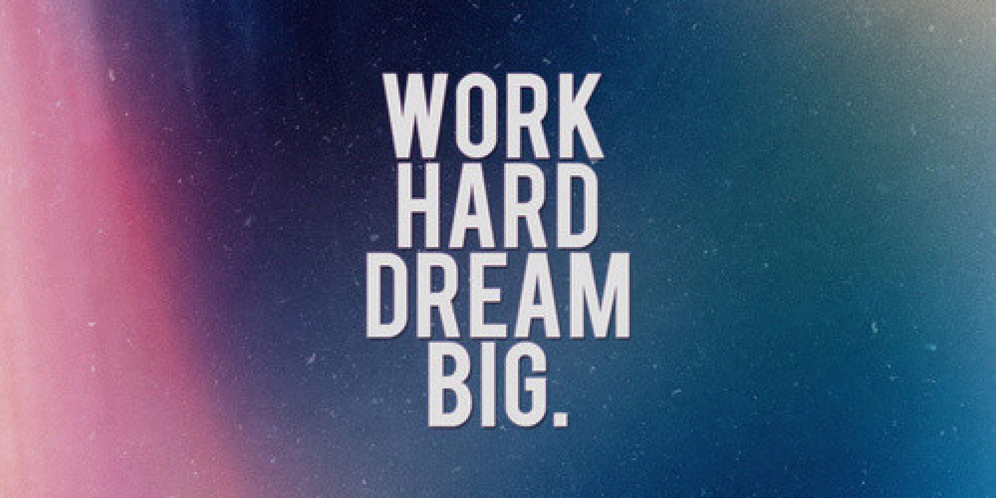 Work Hard Dream Big Pictures Photos And Images For Facebook