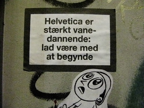 Warning: Helvetica is highly addictive