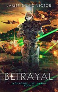 Betrayal by James David Victor