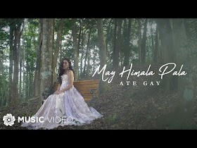 May Himala Pala by Ate Gay [Music Video]