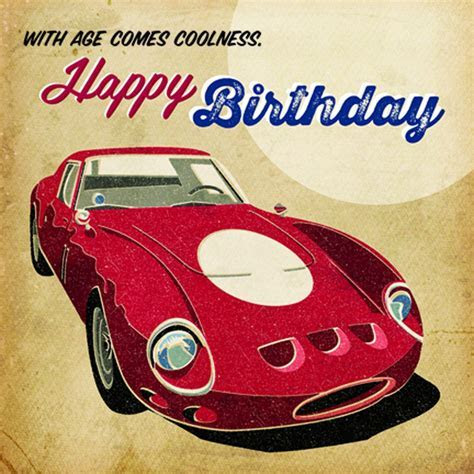 'With Age Comes Coolness' Classic Ferrari Birthday Card