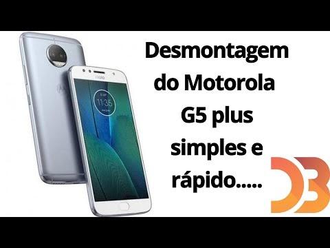 Como fazer a Desmontagem do Motorola  G5 plus