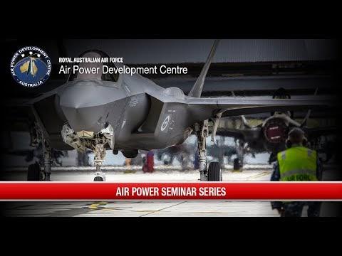 RAAF - Air Power Seminar Series - Group Captain Millar - July 2020