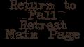 Return to Fall Retreat