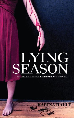 Lying Season (Experiment in Terror #4) by Karina Halle