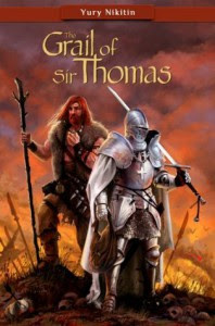 The Grail of Sir Thomas (The Knight and the Wonderer Book 1) - Yury Nikitin