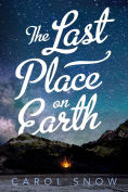 Title: The Last Place on Earth, Author: Carol Snow