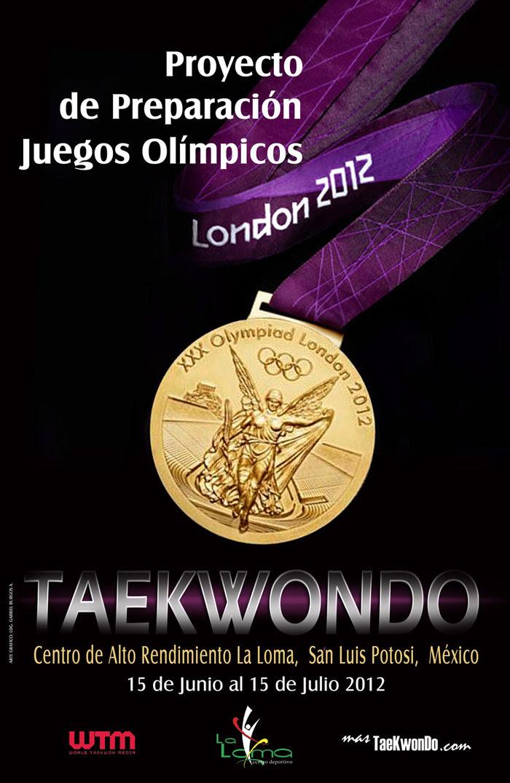 RUMBO A LONDRES 2012,TAEKWONDO LA LOMA CENTRO DEPORTIVO