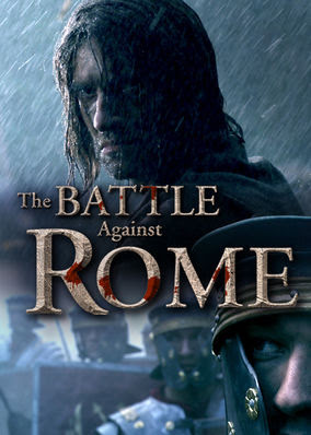 Battle Against Rome, The