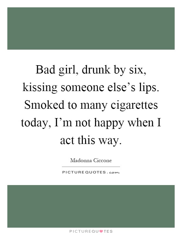 Bad Girl Quotes Bad Girl Sayings Bad Girl Picture Quotes Page 4
