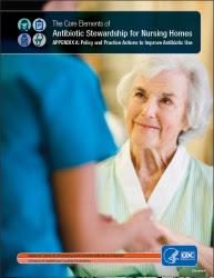 APPENDIX A: Core Elements of Antibiotic Stewardship for Nursing Homes