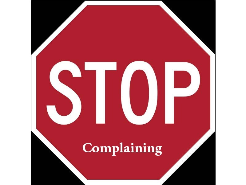 Stop Complaining Quote Quote Number 680768 Picture Quotes