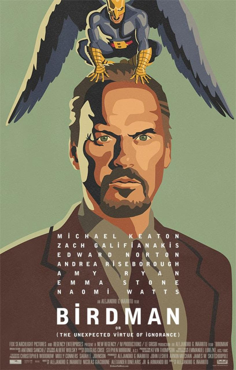 Birdman: or (The Unexpected Virtue of Ignorance) - Top 10 Films of 2015