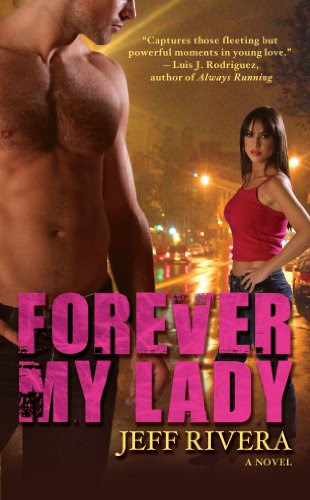 Forever My Lady: A Novel | Contemporary Romance | New Adult | Award-Winning Book by Jeff Rivera