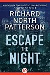 Escape the Night by Richard North Patterson