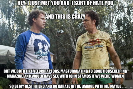 Step Brothers Call Me Maybe Memes Quickmeme