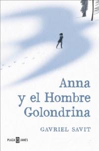 megustaleer - Anna y el Hombre Golondrina - Gavriel Savit