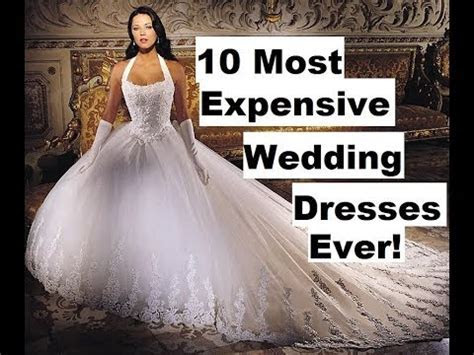 10 Most expensive wedding dresses in the world plus