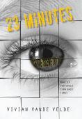 Title: 23 Minutes, Author: Vivian Vande Velde