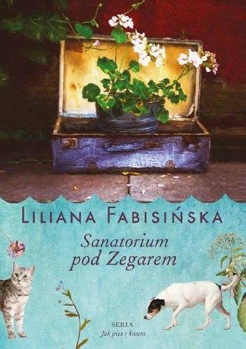 Okładka książki Sanatorium pod Zegarem
