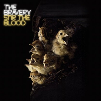 The Bravery - Stir the Blood album cover