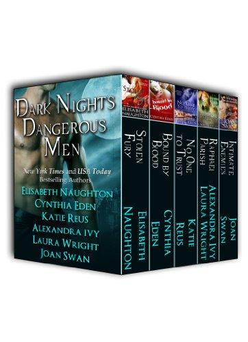 Dark Nights Dangerous Men by Elisabeth Naughton