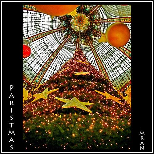 Paristmas! Paris Christmas & Happy New Year! - IMRAN™ by ImranAnwar