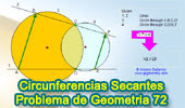 Problema de Geometría 72: Circunferencias Secantes, Líneas secantes, Cuerdas Paralelas, Cuadrilátero Inscriptible.