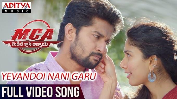 Yevandoi Nani Garu Song Lyrics in Telugu | MCA | Nani, Sai Pallavi