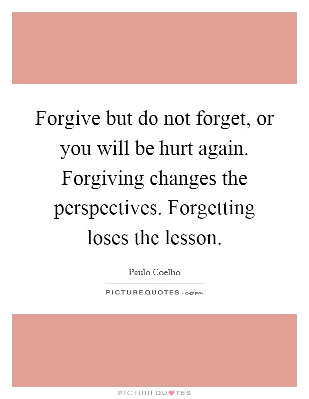 Not Forgiving Quotes Sayings Not Forgiving Picture Quotes