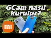 Google Kamera Nasıl Kurulur? | Mi Kamera vs GCam - Hardware Plus