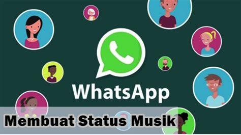 membuat status musik  mp  whatsapp