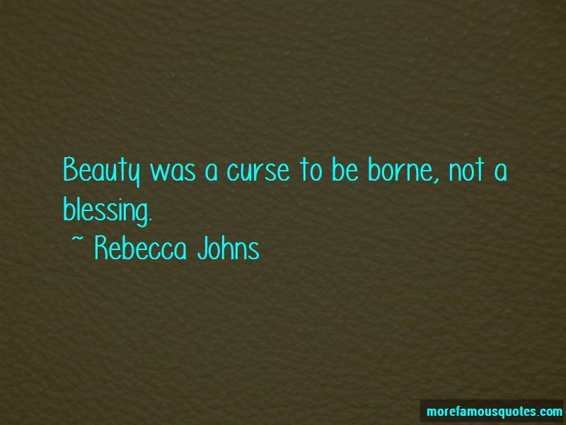 Rebecca Johns Quotes Top 3 Famous Quotes By Rebecca Johns