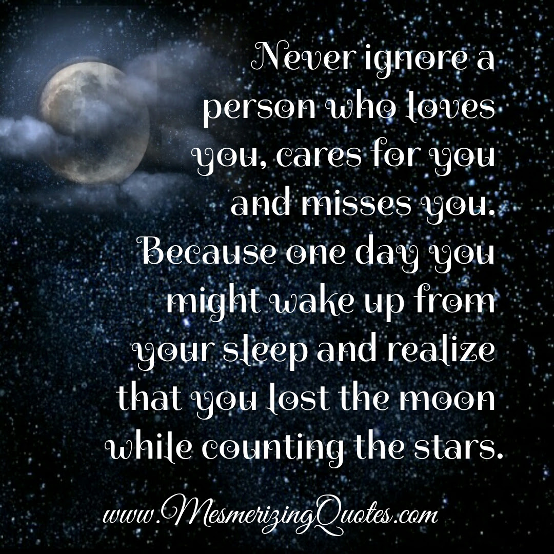 Never Ignore A Person Who Misses You Mesmerizing Quotes