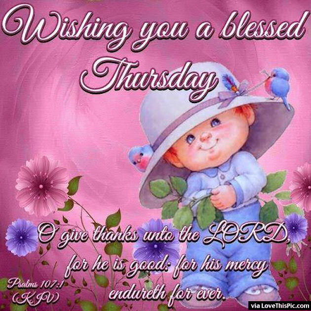 Wishing You A Blessed Thursday Religious Quote Pictures Photos And
