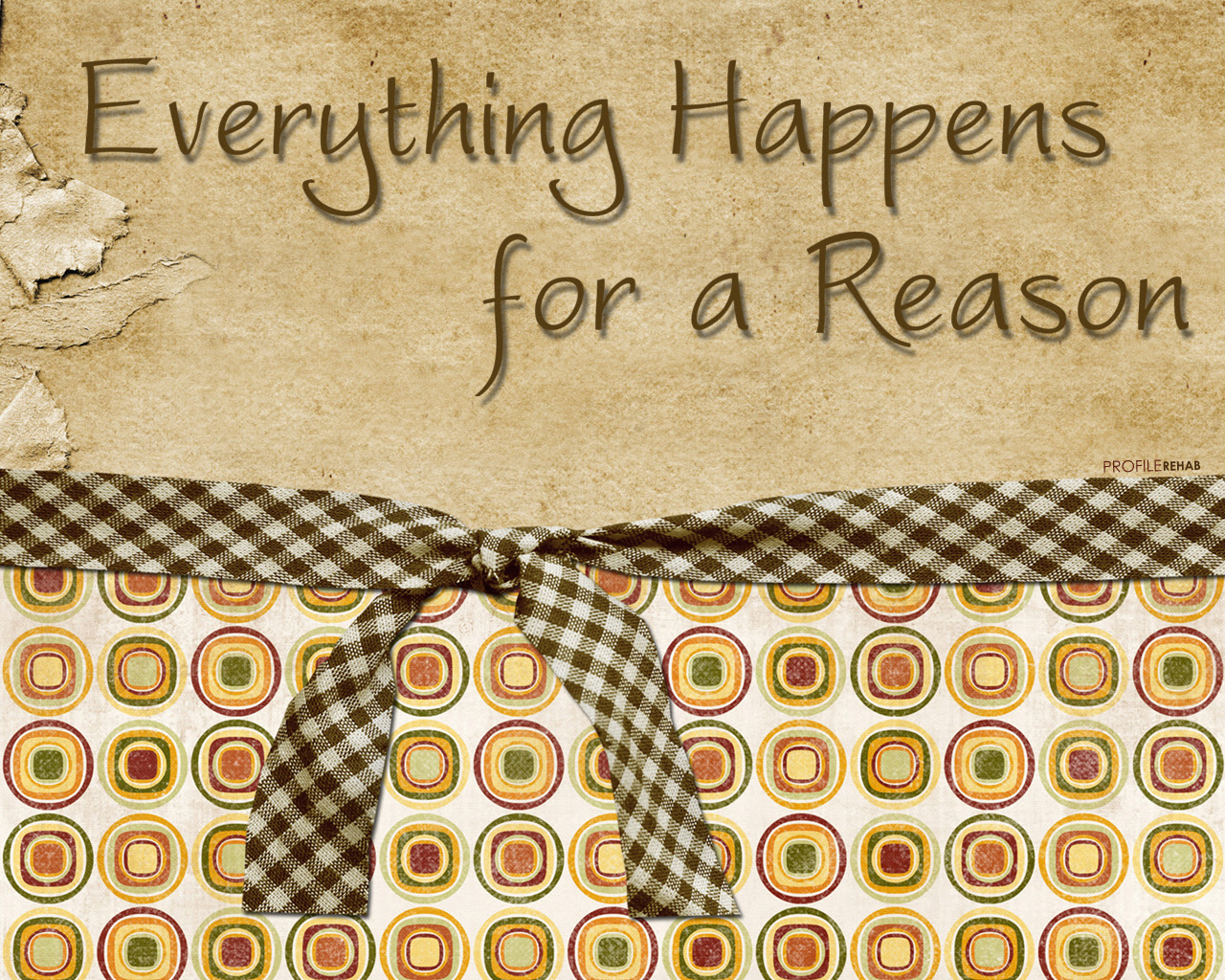 1280x1024 Everything Happens For A Reason Quote Wallpaper Vintage