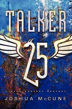 Talker 25 (Talker 25 #1) by Joshua McCune