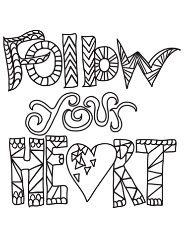 follow your heart coloring page  free printable coloring pages