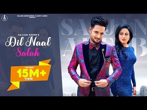 Dil Naal Salah Sajjan Adeeb, Gurlej Akhtar Official Music Video Free Download