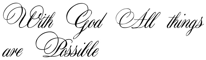 With God All Things Are Possible Tattoo Lettering Download Free