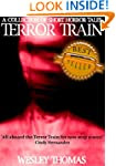Terror Train: A Collection Of Short H...