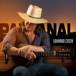 CD Pantanal – Eduardo Costa