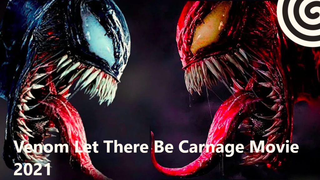Venom Let There Be Carnage Movie 2021