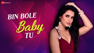 Bin Bole Baby Tu Lyrics in Hindi by Jonita Gandhi, Parry G, Ronnie PS