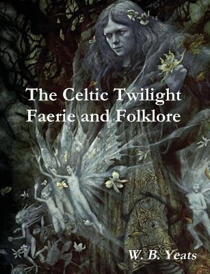 http://www.goodreads.com/book/show/18148112-the-celtic-twilight