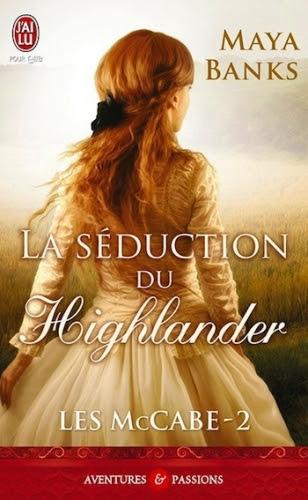 Couverture Les McCabe, tome 2 : La séduction du Highlander