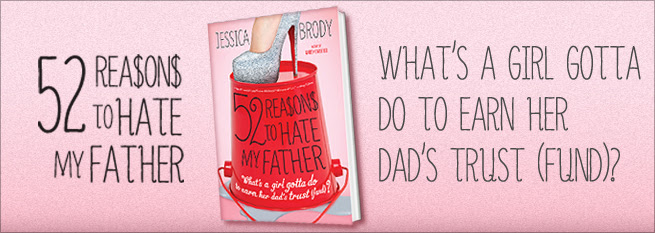 """Książka  """"52 powody dla których nienawidzę mojego ojca"""" - Jessica Brody"""