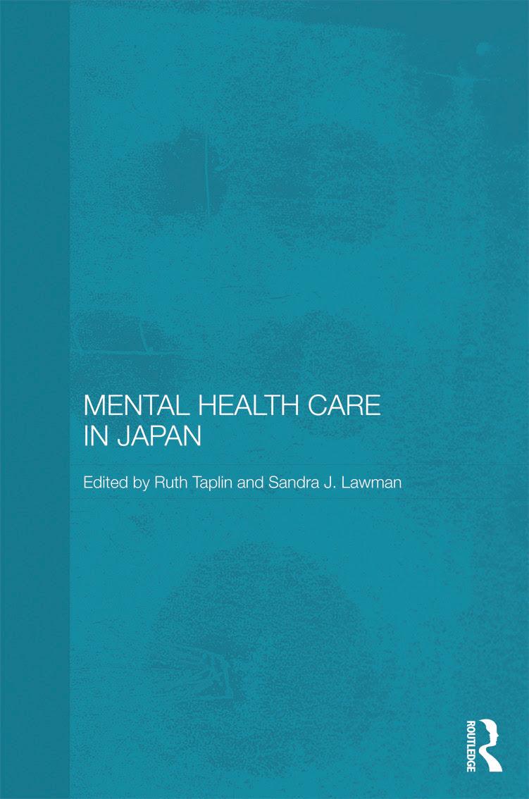 Mental Health Care in Japan (Hardback) - Taylor & Francis