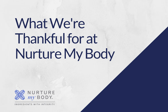 What Were Thankful For At Nurture My Body